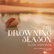 The Drowning Season Audiobook, by Alice Hoffman