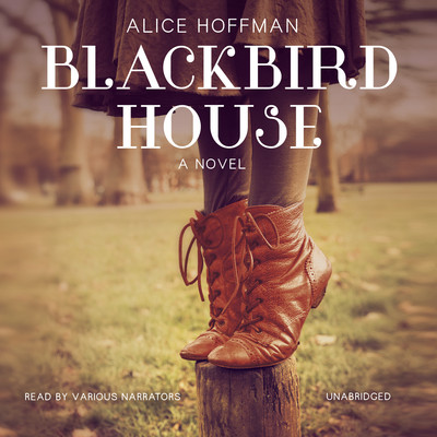 Blackbird House Audiobook, by Alice Hoffman