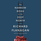 The Narrow Road to the Deep North Audiobook, by Richard Flanagan