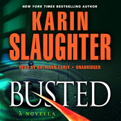 Busted: A Novella Audiobook, by Karin Slaughter