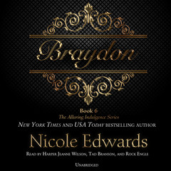 Braydon: The Alluring Indulgence Series, Book 6 Audiobook, by