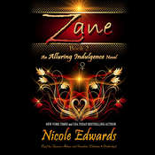 Zane: An Alluring Indulgence Novel, Book 2 Audiobook, by Nicole Edwards