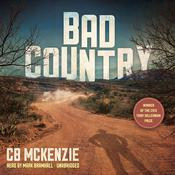 Bad Country Audiobook, by CB McKenzie
