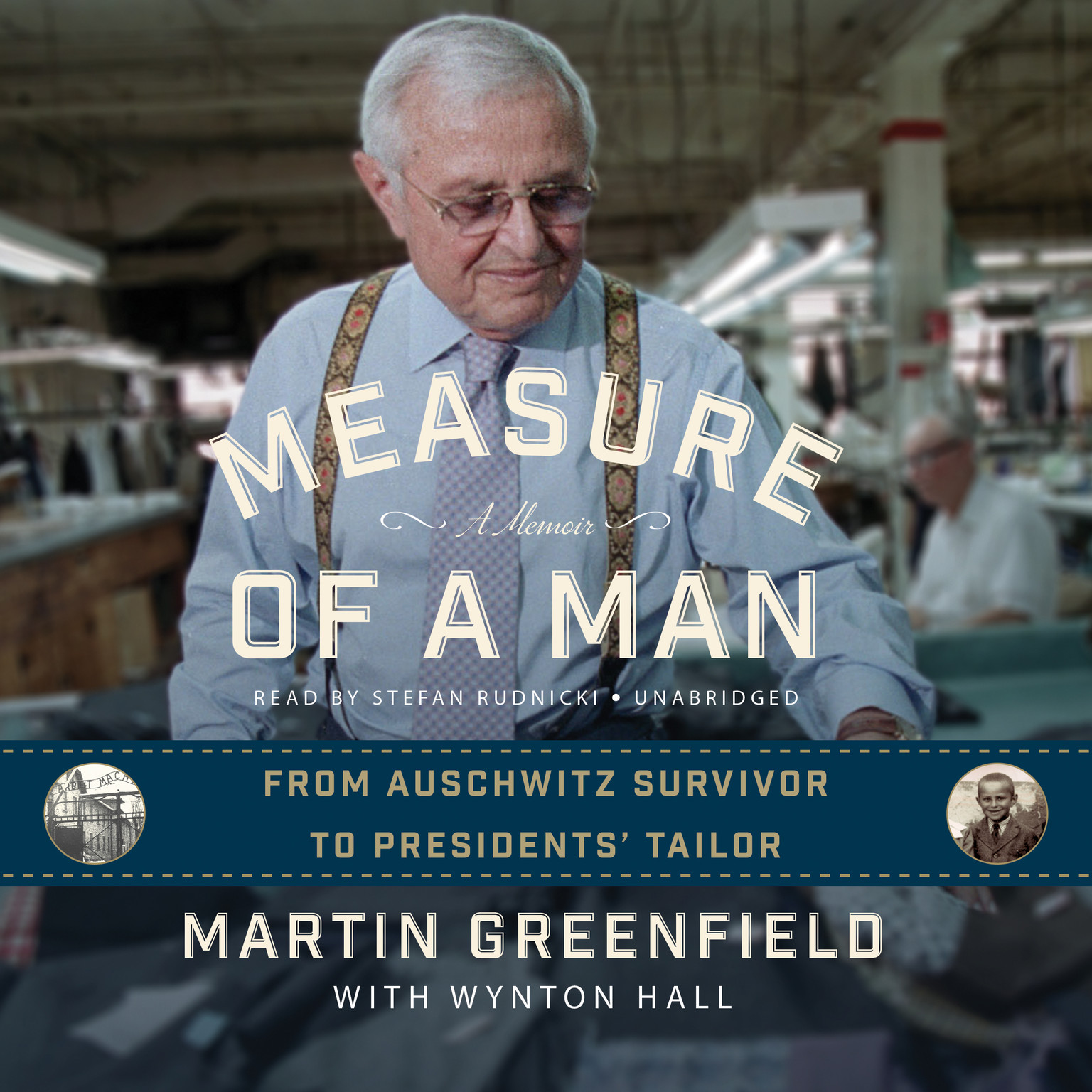 Printable Measure of a Man: From Auschwitz Survivor to Presidents' Tailor; A Memoir Audiobook Cover Art