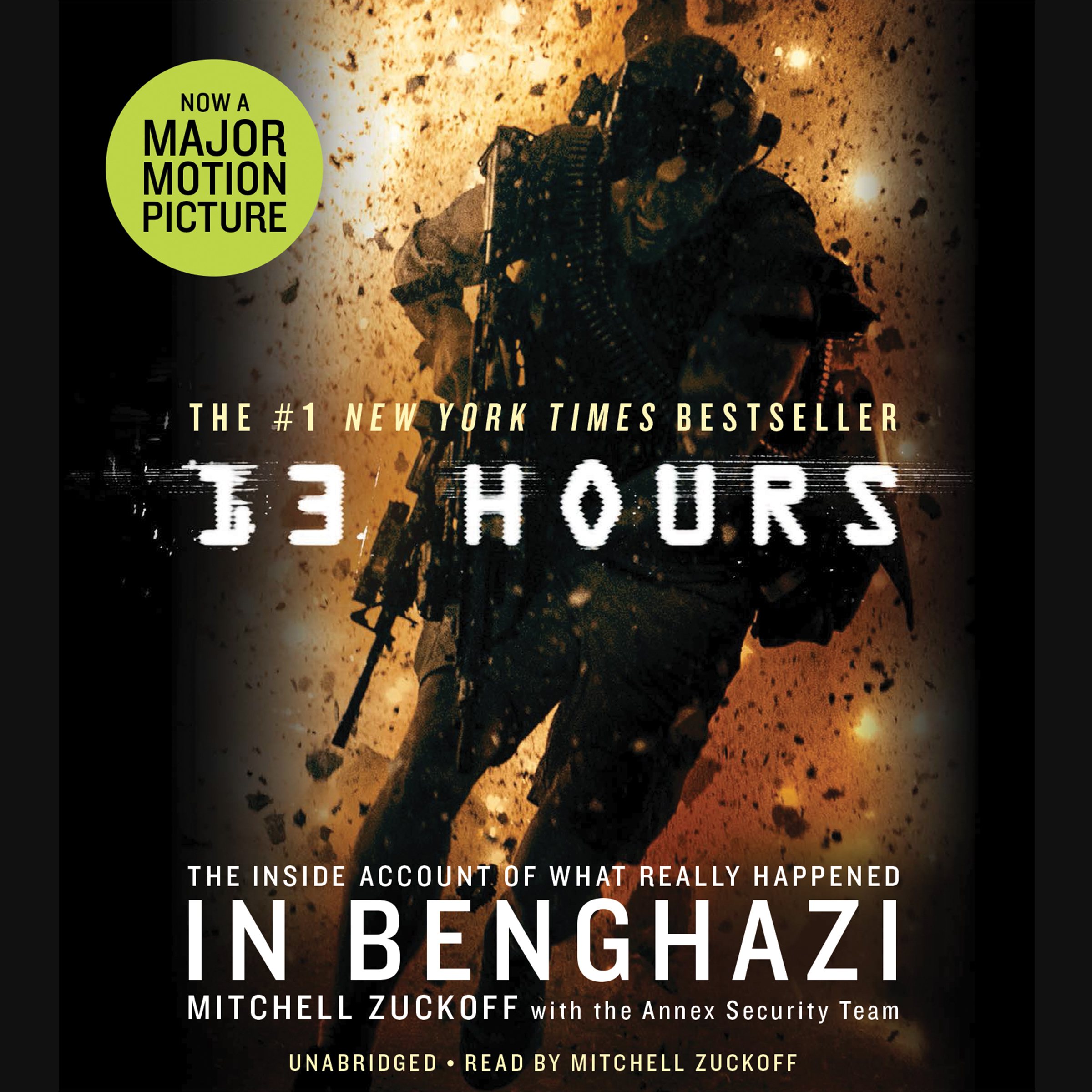 Printable 13 Hours: The Inside Account of What Really Happened In Benghazi Audiobook Cover Art