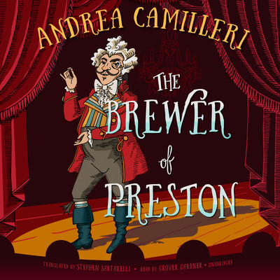 The Brewer of Preston: A Novel Audiobook, by Andrea Camilleri