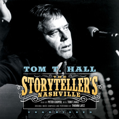 The Storyteller's Nashville Audiobook, by Tom T. Hall