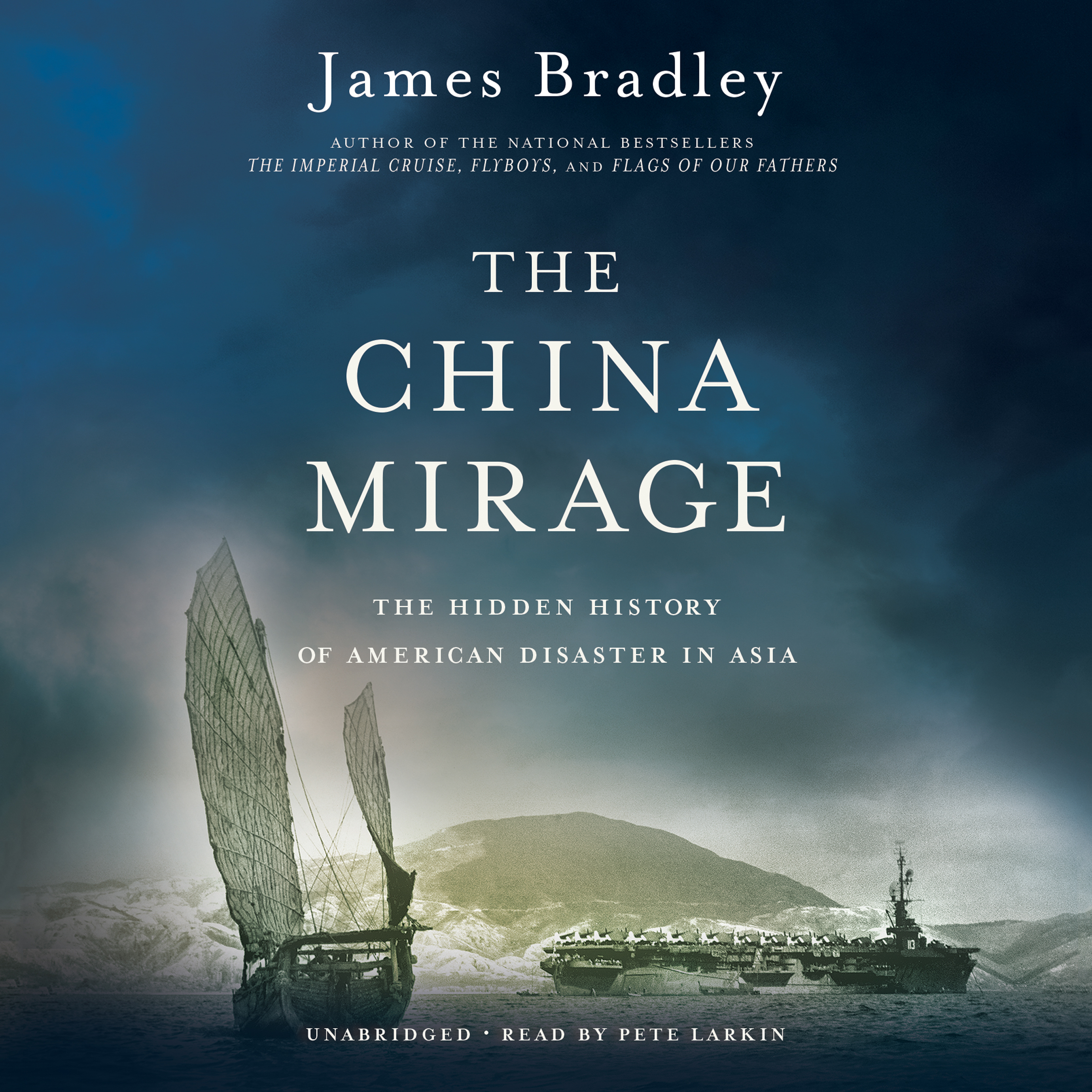 Printable The China Mirage: The Hidden History of  American Disaster in Asia Audiobook Cover Art