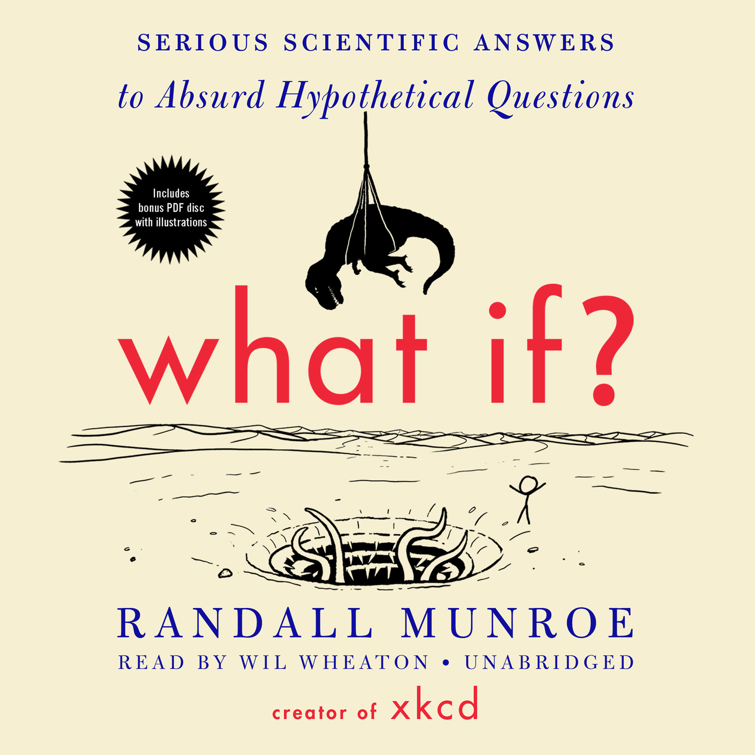 Printable What If?: Serious Scientific Answers to Absurd Hypothetical Questions Audiobook Cover Art