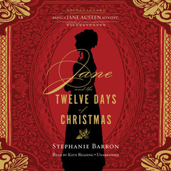 Jane and the Twelve Days of Christmas: Being a Jane Austen Mystery Audiobook, by Stephanie Barron
