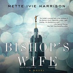 The Bishop's Wife Audiobook, by Mette Ivie Harrison