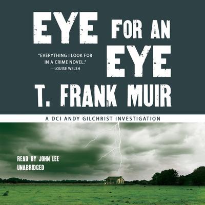 Eye for an Eye Audiobook, by T. Frank Muir