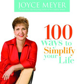 100 Ways to Simplify Your Life Audiobook, by Joyce Meyer