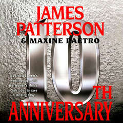 10th Anniversary Audiobook, by James Patterson, Maxine Paetro