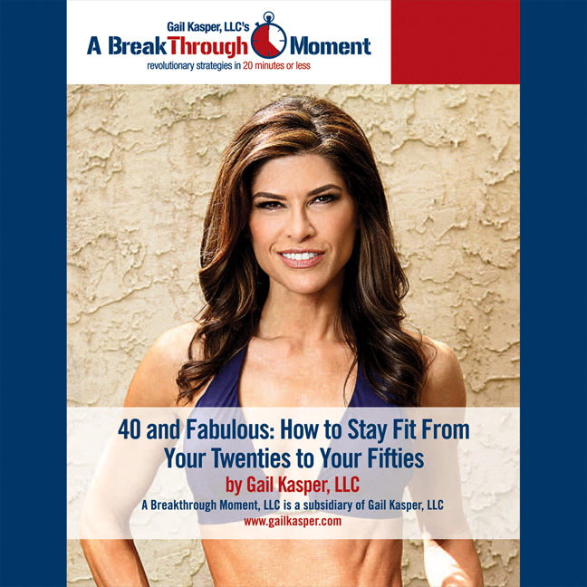Printable 40 and Fabulous!: How to Stay Fit from Your Twenties to Your Fifties Audiobook Cover Art