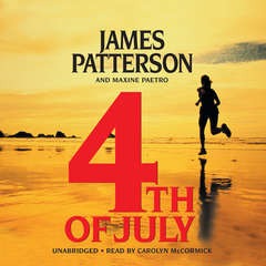 4th of July Audiobook, by James Patterson, Maxine Paetro