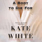 A Body to Die For, by Kate White