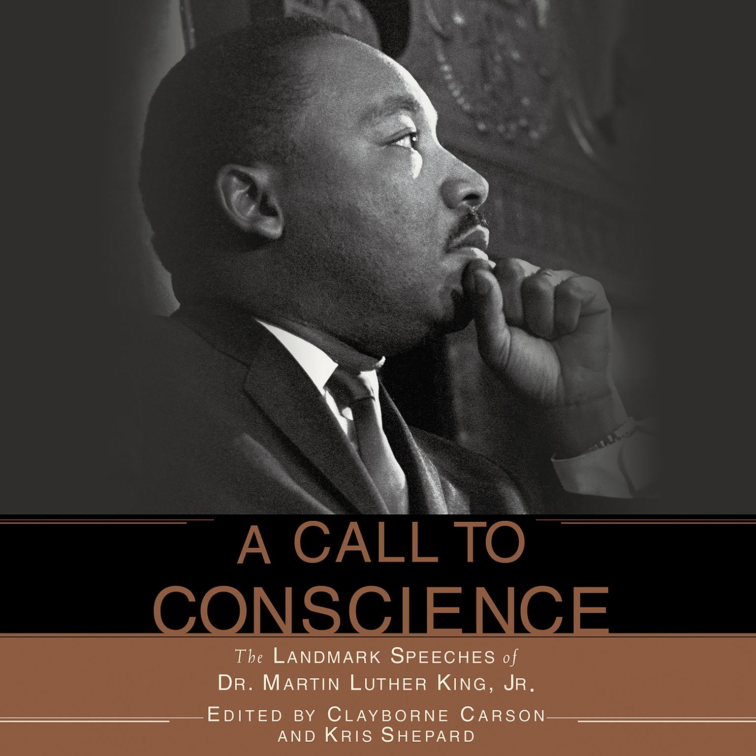 Printable A Call to Conscience: The Landmark Speeches of Dr. Martin Luther King Jr. Audiobook Cover Art