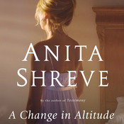 A Change in Altitude: A Novel, by Anita Shreve