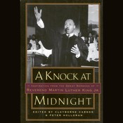 A Knock at Midnight: Inspiration from the Great Sermons of Reverend Martin Luther King, Jr. Audiobook, by Clayborne Carson, Peter Holloran