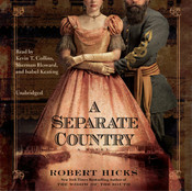 A Separate Country Audiobook, by Robert Hicks