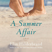 A Summer Affair: A Novel, by Elin Hilderbrand