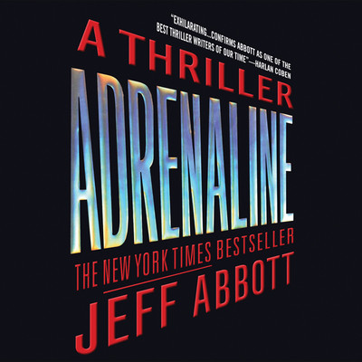 Adrenaline Audiobook, by Jeff Abbott