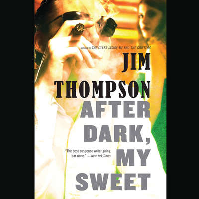 After Dark, My Sweet Audiobook, by