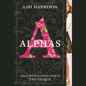 Alphas Audiobook, by Lisi Harrison