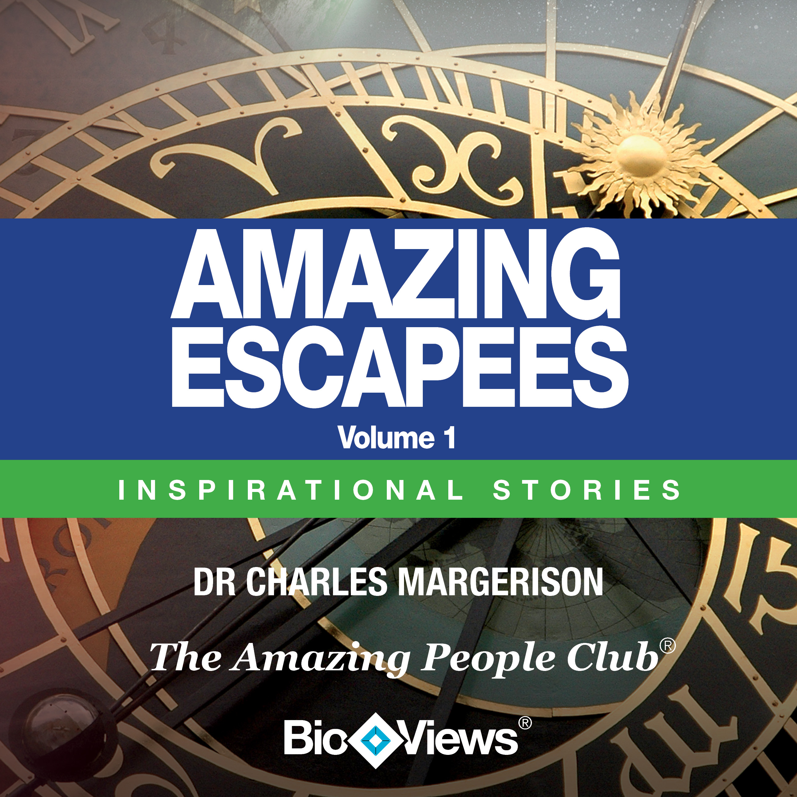 Printable Amazing Escapees, Vol. 1: Inspirational Stories Audiobook Cover Art