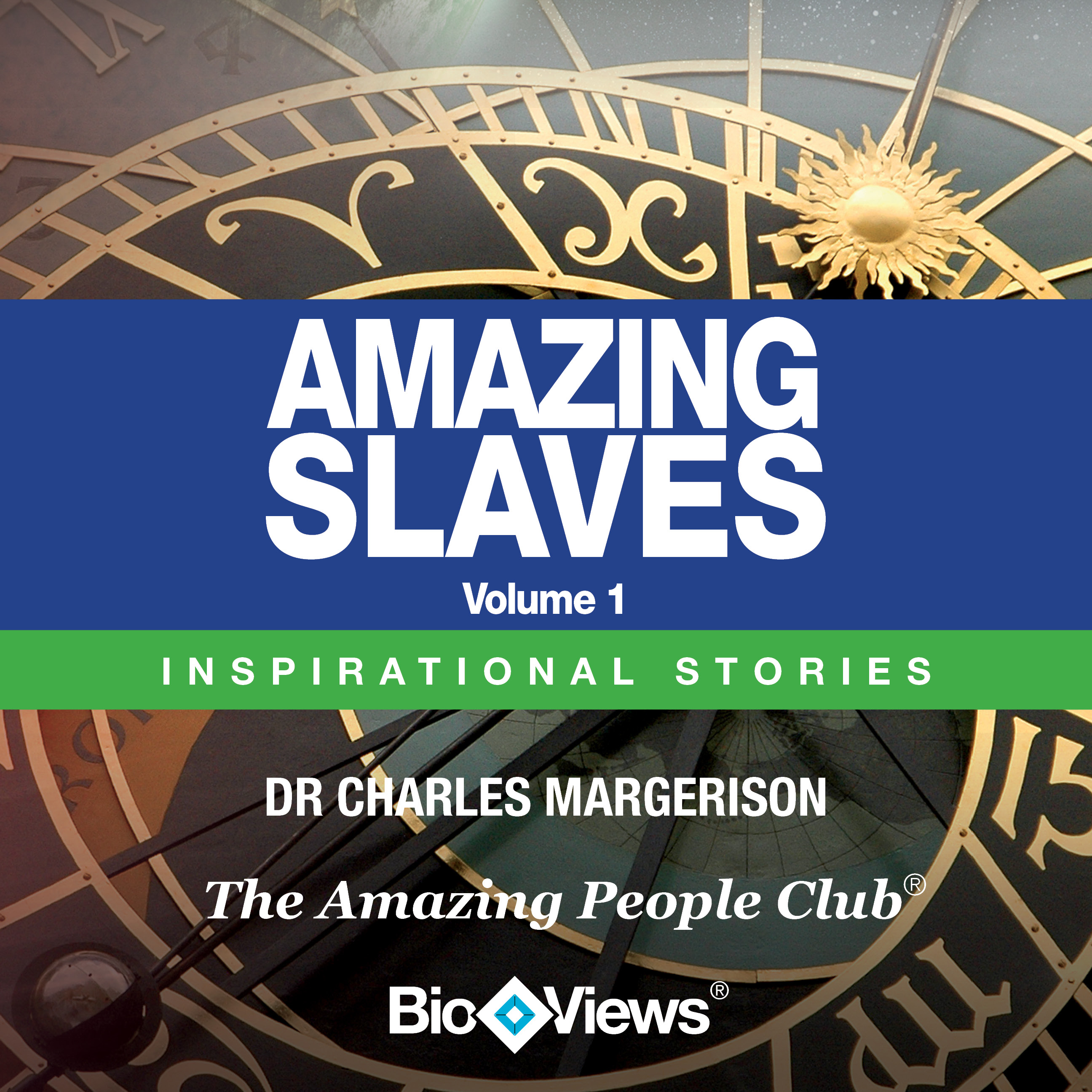 Printable Amazing Slaves, Vol. 1: Inspirational Stories Audiobook Cover Art