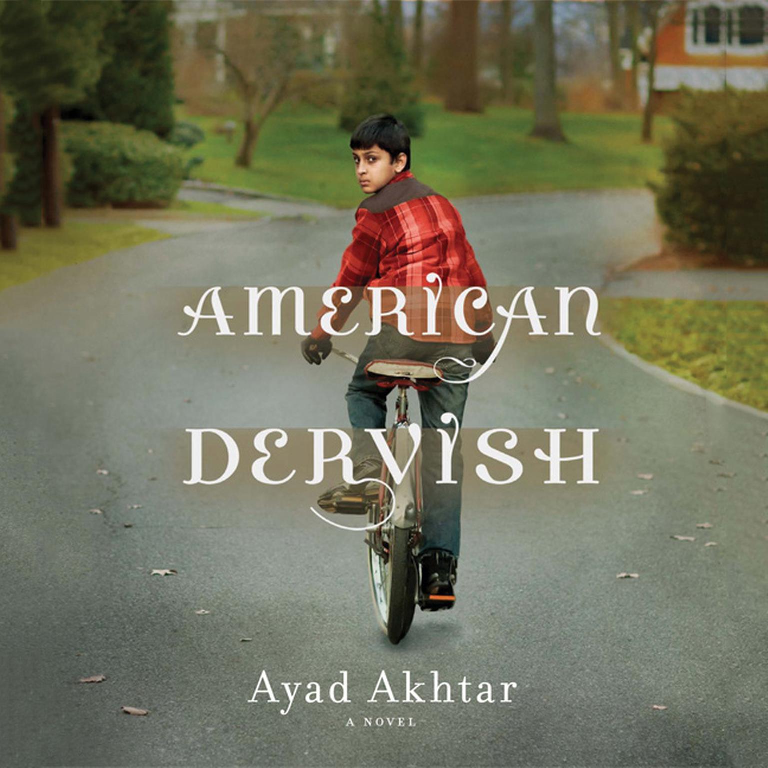 Printable American Dervish: A Novel Audiobook Cover Art