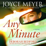 Any Minute: A Novel Audiobook, by Joyce Meyer, Deborah Bedford