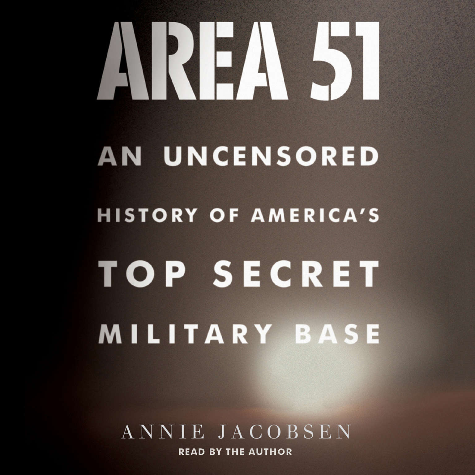 Printable Area 51: An Uncensored History of America's Top Secret Military Base Audiobook Cover Art