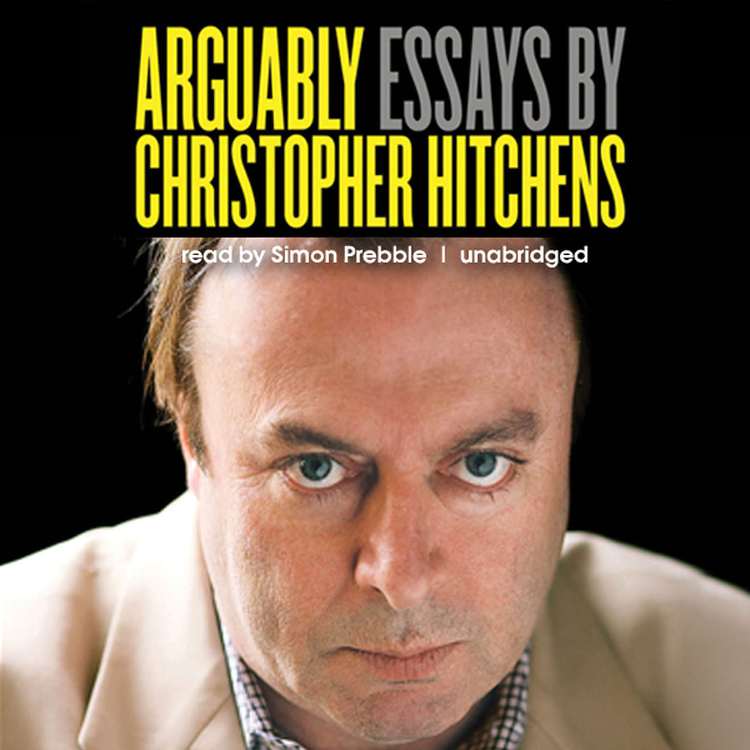 Printable Arguably: Essays by Christopher Hitchens Audiobook Cover Art