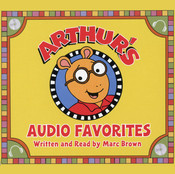 Arthur's Audio Favorites, Vol. 1 Audiobook, by Marc Brown