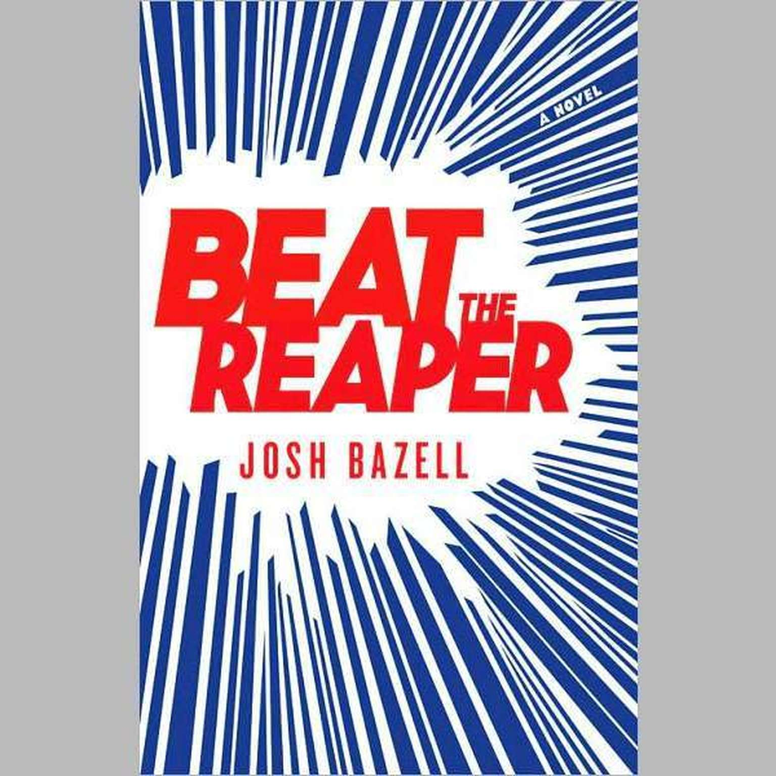 Printable Beat the Reaper: A Novel Audiobook Cover Art