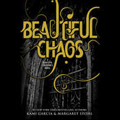 Beautiful Chaos, by Kami Garcia
