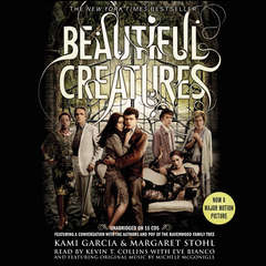 Beautiful Creatures Audiobook, by Kami Garcia, Margaret Stohl