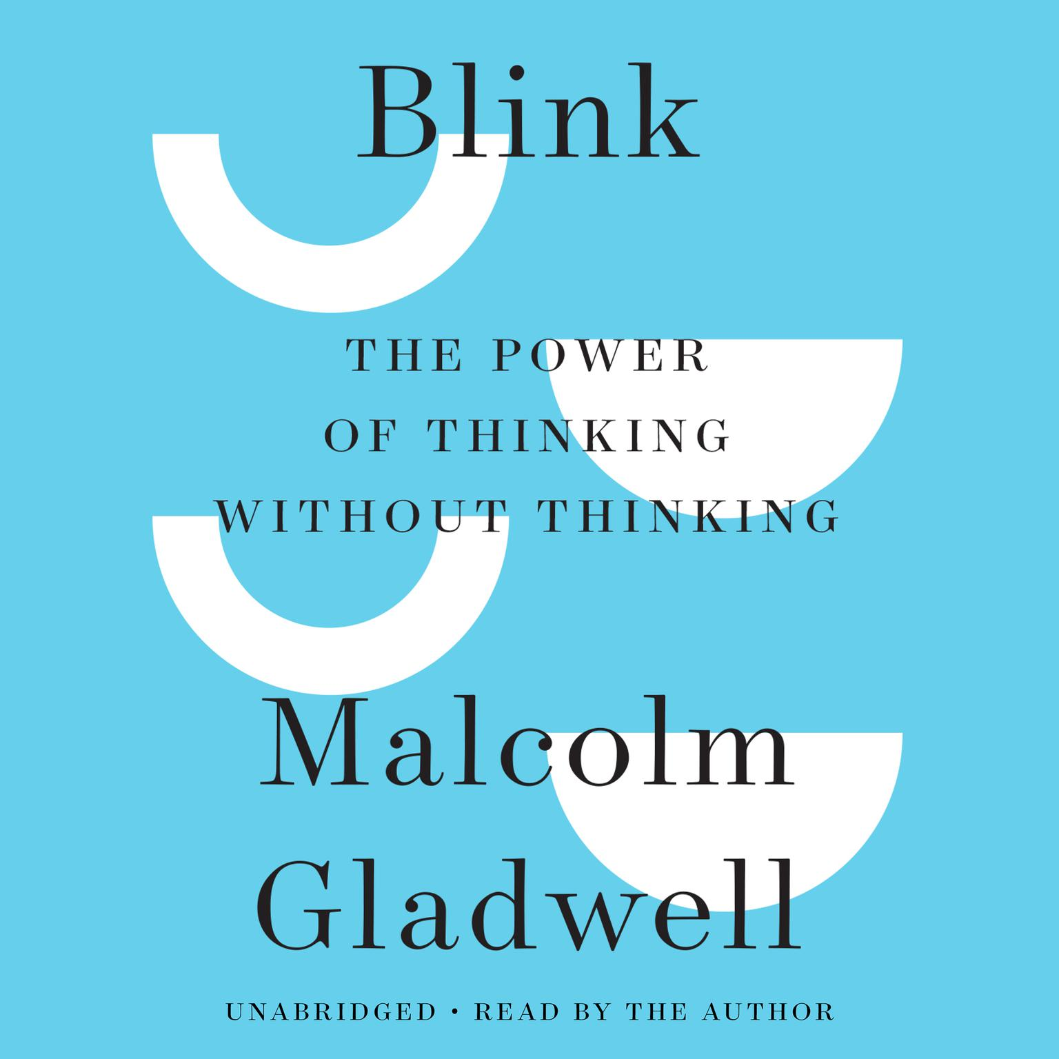 Printable Blink: The Power of Thinking Without Thinking Audiobook Cover Art