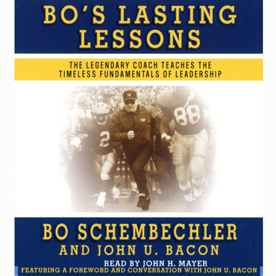 Bos Lasting Lessons: The Legendary Coach Teaches the Timeless Fundamentals of Leadership Audiobook, by Bo Schembechler