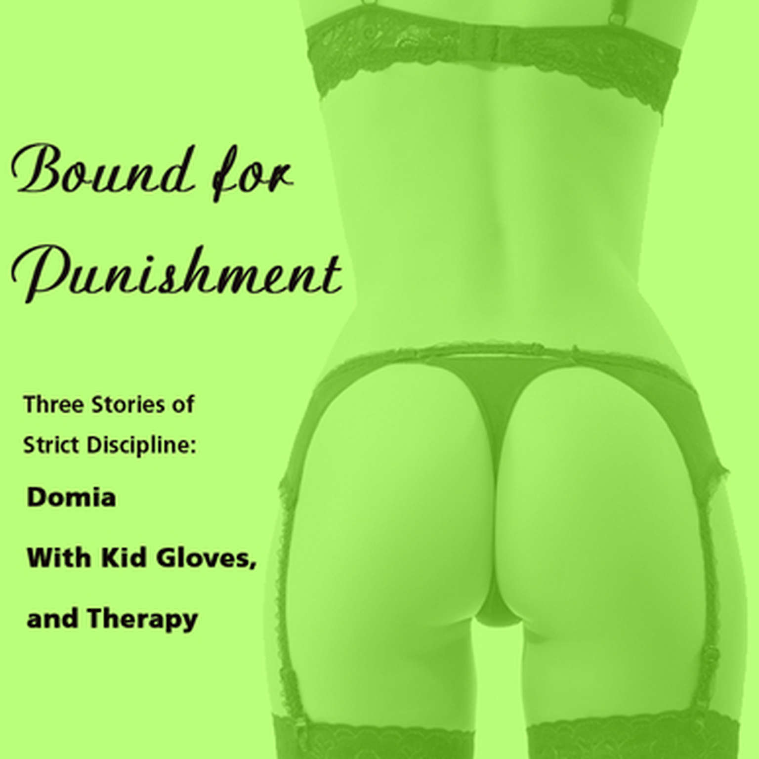 Printable Bound for Punishment: Three Stories of Strict Discipline Audiobook Cover Art
