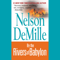 By the Rivers of Babylon Audiobook, by Nelson DeMille