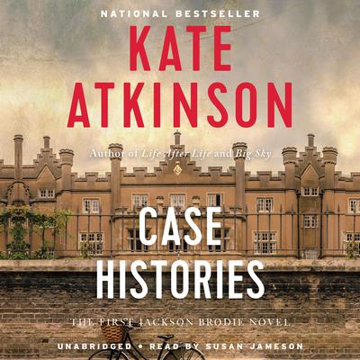 Case Histories: A Novel Audiobook, by
