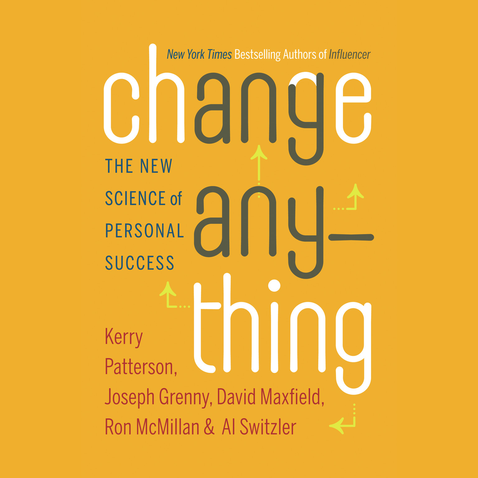 Printable Change Anything: The New Science of Personal Success Audiobook Cover Art
