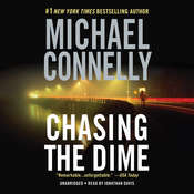 Chasing the Dime, by Michael Connelly