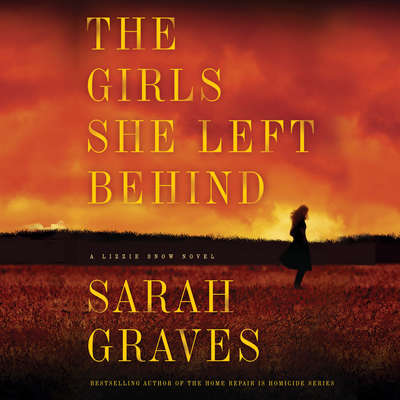 The Girls She Left Behind Audiobook, by Sarah Graves