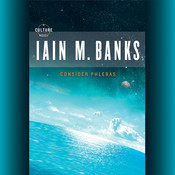 Consider Phlebas, by Iain Banks