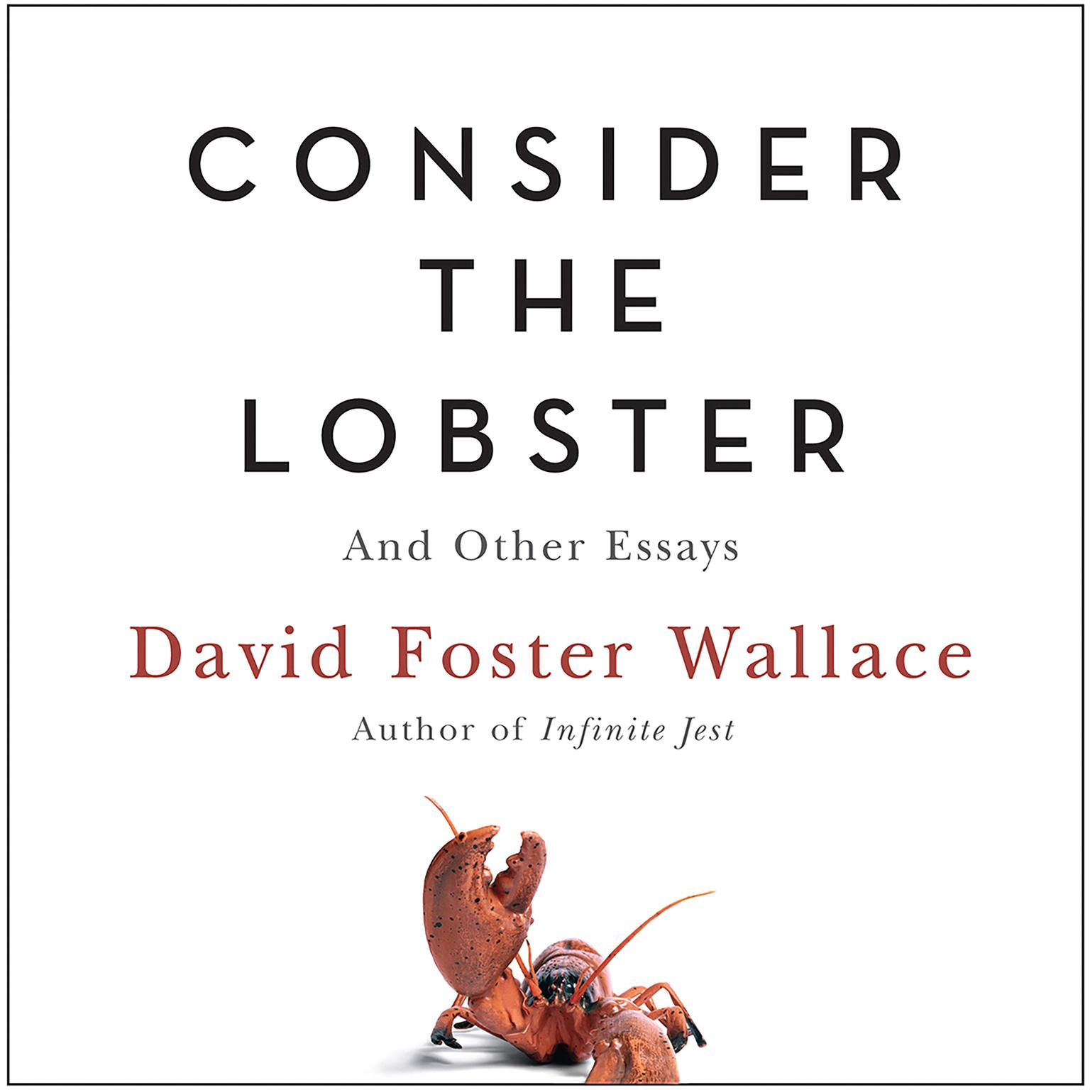 Printable Consider the Lobster: And Other Essays Audiobook Cover Art