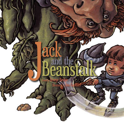 Jack and the Beanstalk Audiobook, by George Bridge